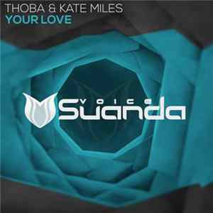 ThoBa & Kate Miles - Your Love mp3