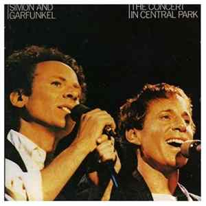 Simon and Garfunkel - Concert in Central Park/20 Greatest Hits mp3