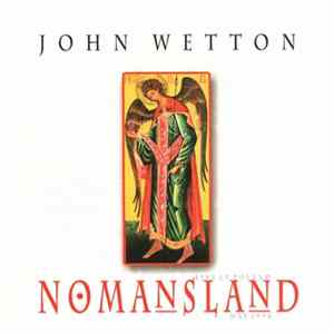 John Wetton - Nomansland (Live In Poland May 1998) mp3
