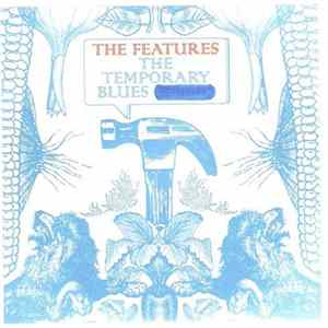The Features - The Temporary Blues mp3