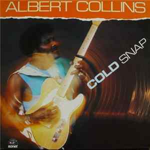 Albert Collins - Cold Snap mp3