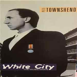 Pete Townshend - White City (The Music Movie) mp3